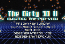 Photo of The Dirty 30 II: Electric-Pay-Per-View –  Degenerate Fox
