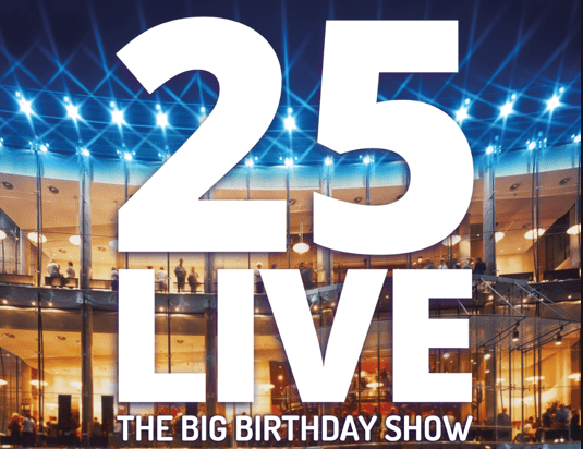 Photo of 25 Live: The Big Birthday Show – The Festival Theatre, Edinburgh