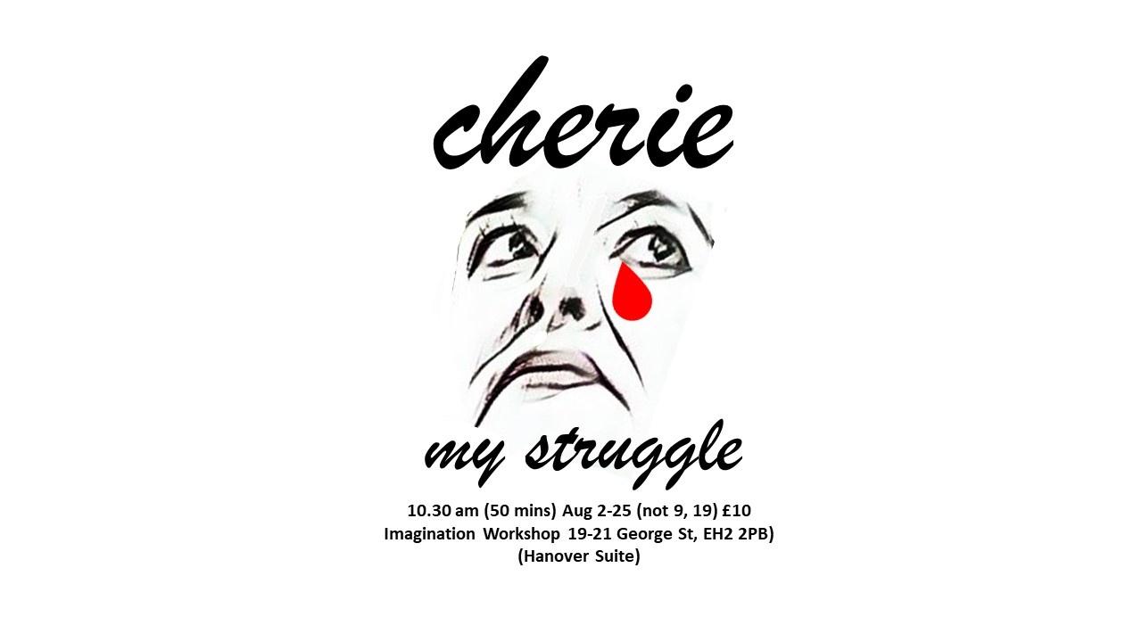 Photo of FIFTY-WORD FRINGE PITCH…Cherie: My Struggle