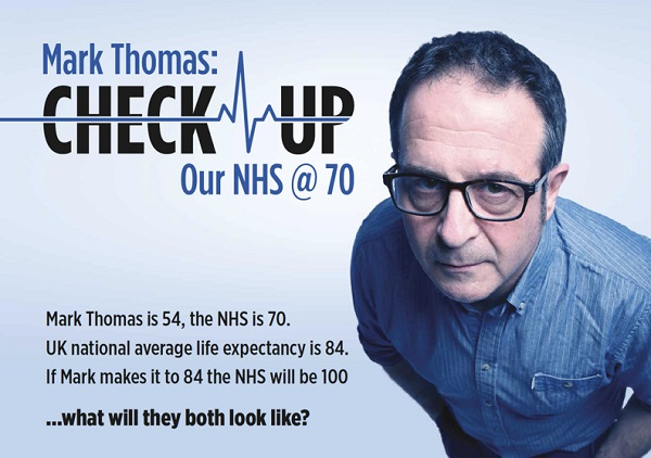 Photo of Latitude Festival: Mark Thomas presents Check Up: Our NHS @ 70 – Theatre Arena