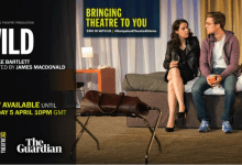 Photo of Wild – Hampstead Theatre at Home