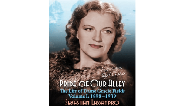 Photo of INTERVIEW: Sebastian Lassandro on his new book Pride of Our Alley – The Life of Dame Gracie Fields