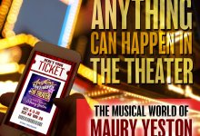 Photo of CD Review: Anything Can Happen In The Theater – The Musical World of Maury Yeston